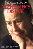 Encyclopedia of Alzheimer's Disease With Directories of Research, Treatment and Care Faci