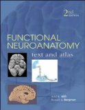 Functional Neuroanatomy, 2nd Edition: Text and Atlas (LANGE Basic Science)