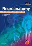 Neuroanatomy: An Illustrated Colour Text with STUDENT CONSULT Access