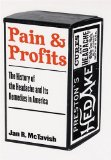 Pain and Profits: The History of the Headache and Its Remedies in America