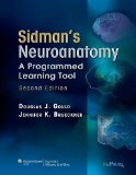 Sidman's Neuroanatomy: A Programmed Learning Tool (Point (Lippincott Williams & Wilkins))