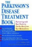 The Parkinson's Disease Treatment Book: Partnering with Your Doctor to Get the Most from